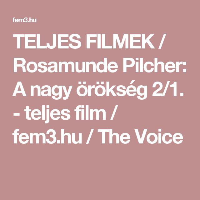 TELJES FILMEK / Rosamunde Pilcher: A nagy örökség 2/1. - teljes film / fem3.hu / The Voice