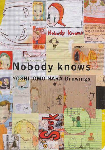 Nobody Knows Yoshitomo Nara Drawings