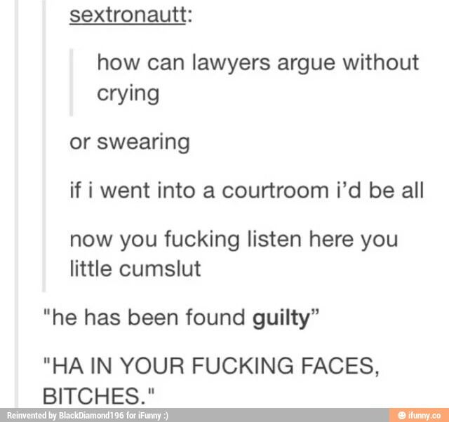 Tumblr... if we ever become Lawyers