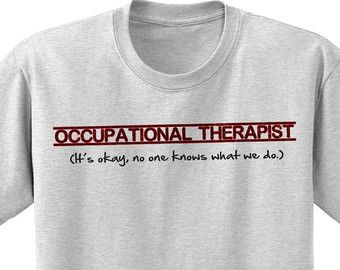 Occupational therapy shirt | Etsy