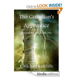 The Guardian's Apprentice by J Michael Radcliffe