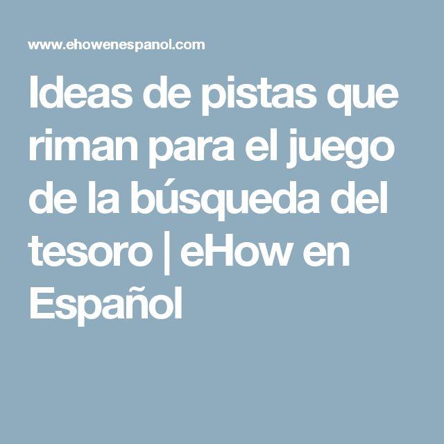 Ideas de pistas que riman para el juego de la búsqueda del tesoro | eHow en Español