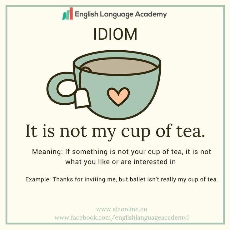 Idiom-My cup of tea or It is not my cup of tea #study#english#vocabulary#elaonline