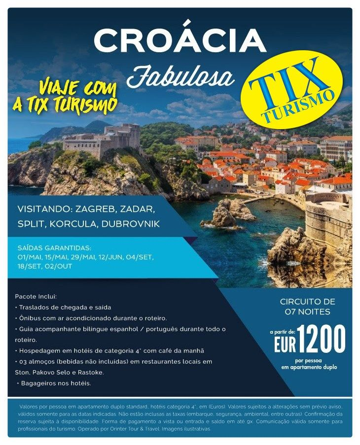 Croacia Fabulosa Na Tix Turismo Tem Com Saidas Garantidas