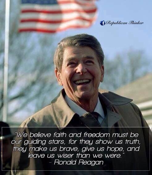 PRESIDENT Ronald Reagan - faith and freedom!