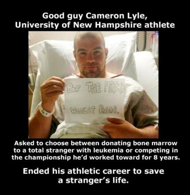 Cameron Lyle, donated bone marrow instead of playing in a championship game he had worked towards for 8 years!
