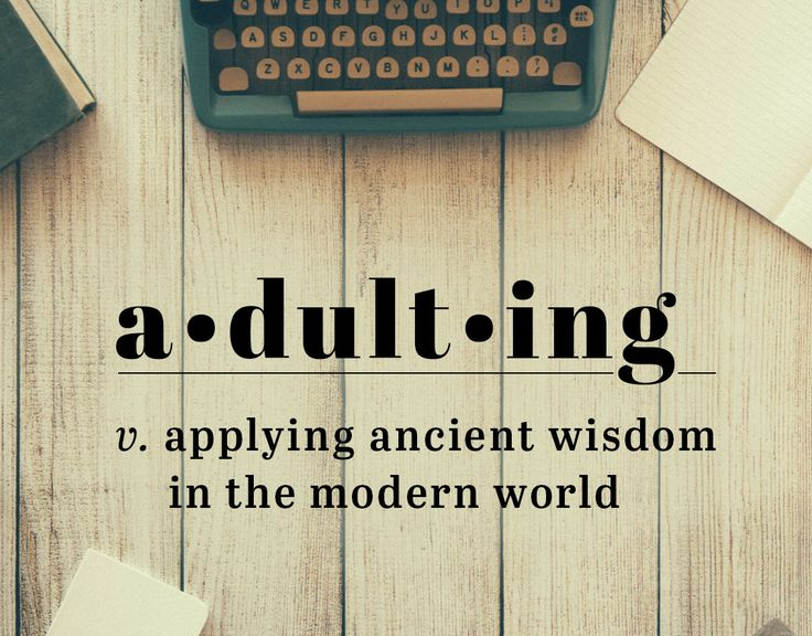 Sermon series on how to be an adult