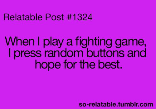 : Beats, I Win, It Work, Husband Plays Videos Games, Buttons Mashed, Buttons Masher, So True, Fight Games, Totally Me