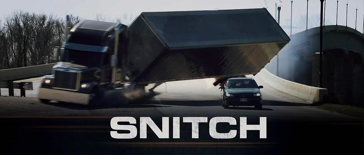 Snitch   Title: Snitch Release Date: 22/02/13 Genre: Action / Drama / Thriller Country: USA Cast: Dwayne Johnson, Barry Pepper, Jon Bernthal, Michael Kenneth Williams, Melina Kanakaredes, Nadine Velazquez, Rafi Gavron, Susan Sarandon, David Harbour  Benjamin Bratt Director: Ric Roman Waugh Studio: Image Nation / Distribution: Summit Entertainment
