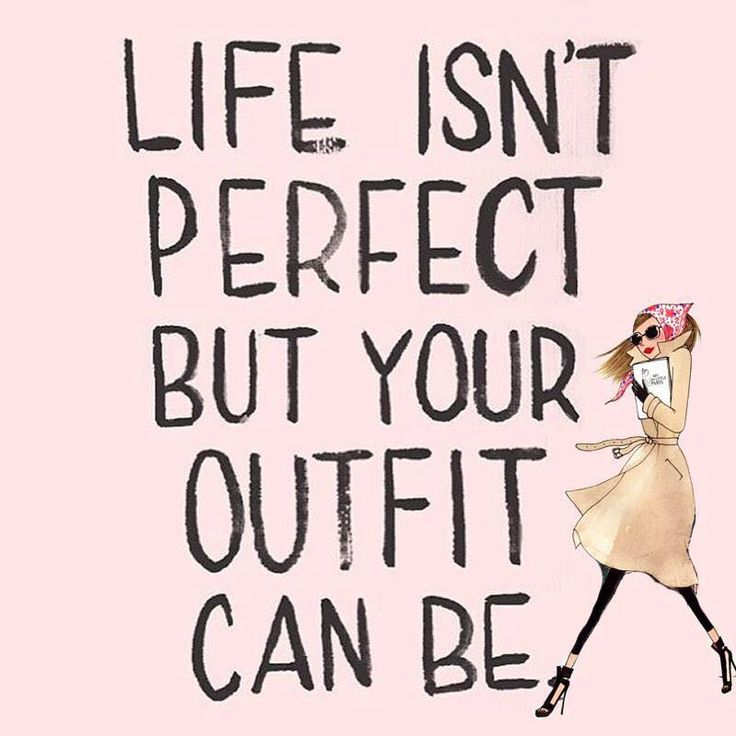 Life isnu0026#39;t perfect but your outfit can be | On Wednesdays we wear pink | Pinterest | Outfit and ...
