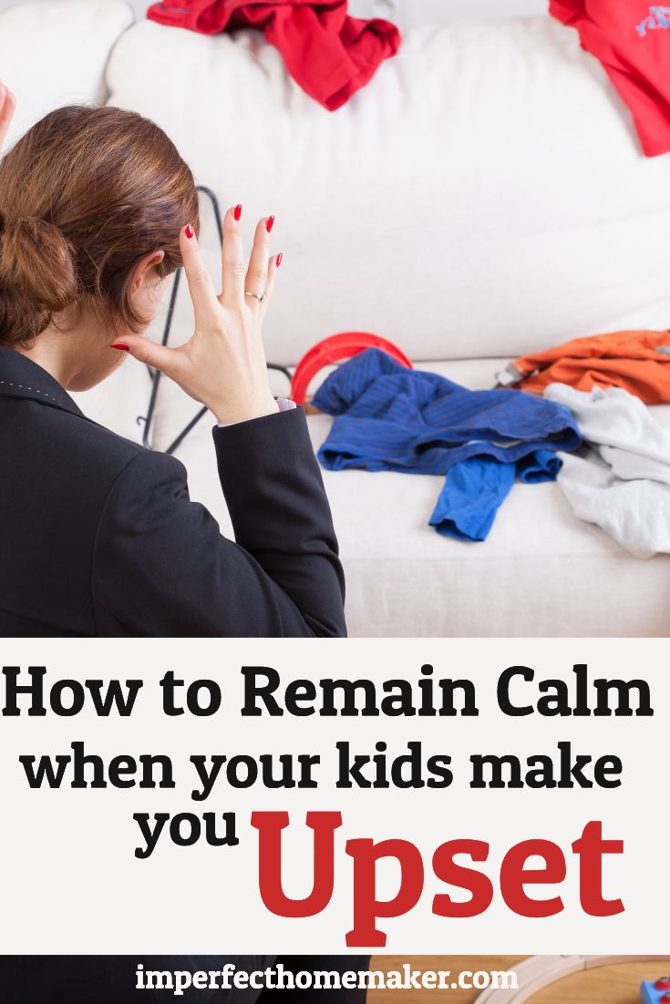 How to Reamin Calm When Your Kids Make You Upset   Christian Parenting