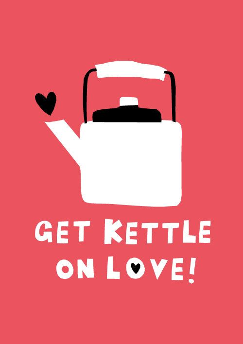 A3 Get Kettle on Love Print by amyawalters on Etsy