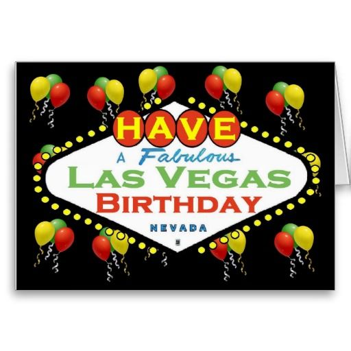 Have A Fabulous Las Vegas Birthday Card! Card