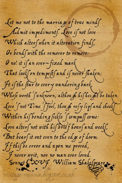 The Sonnet 116, by William Shakespeare is the most famous love poem of the poem. It was first published in 1609. Its structure and form are a typical example of the Shakespearean sonnet that states that a true love lasts forever.