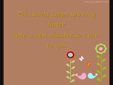 I run to you--Lady Antebellum (lyrics)