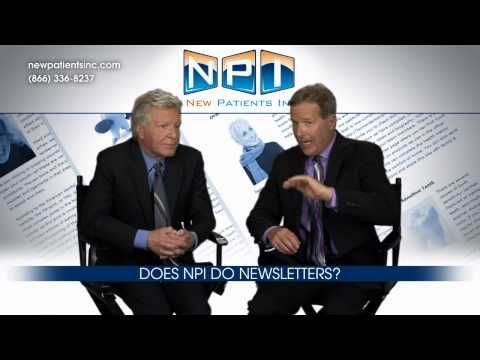 Dental Marketing 40 - Does NPI do newsletters?
