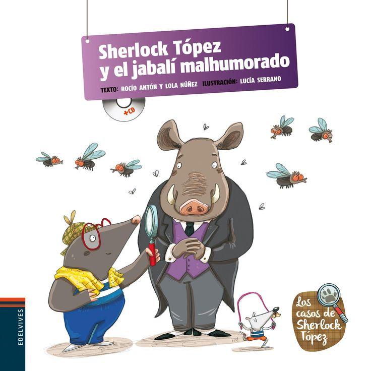 Noviembre 2015: SHERLOCK TÓPEZ Y EL JABALÍ MALHUMORADO / Rocío Antón y Lola Núñez. El sagaz investigador Sherlock Tópez es el encargado de resolver algunos casos cuando la convivencia pacífica de los animales se vea interrumpida. El cuento está editado con pictogramas que facilitan la lectura e incluye cd con la narración del cuento. Búscalo en http://absys.asturias.es/cgi-abnet_Bast/abnetop?ACC=DOSEARCH&xsqf01=topez+rocio+malhumorado