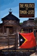 This 2013 edited volume examines the process of democratic consolidation in Timor-Leste following independence