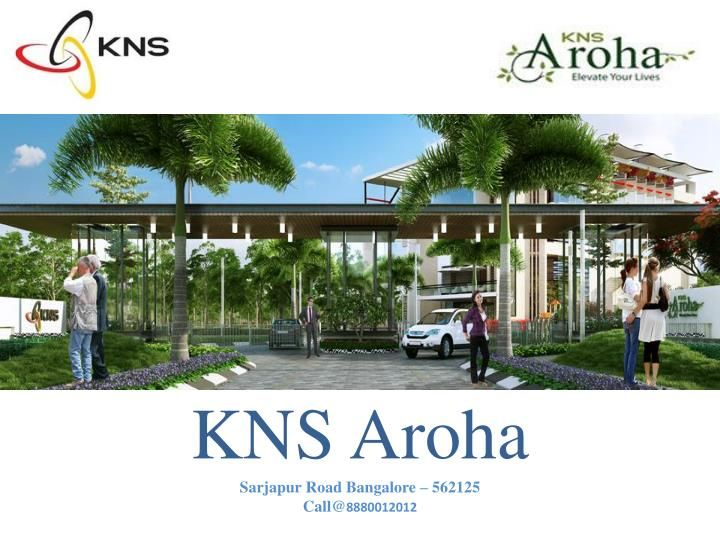 KNS Aroha is a well-planned residential plotted layout located at Sarjapur, Bangalore. Nestled ideally between the main IT Corridors of Bangalore, KNS Aroha is well connected to the rest of the city through the NICE road corridor. With healthcare facilities, international schools and offices in the vicinity, KNS Aroha provides you with an ideal location to build your legacy.