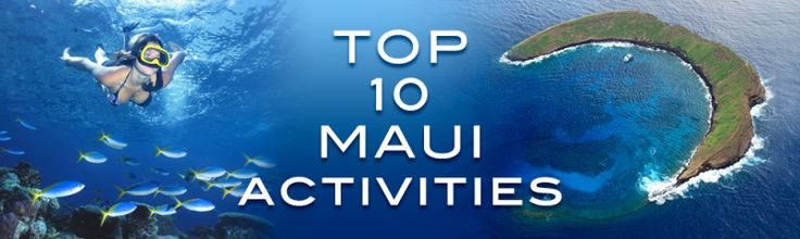"Can't wait to do some of these ""Top 10 Maui Activities""...Best Maui Activities To Do"