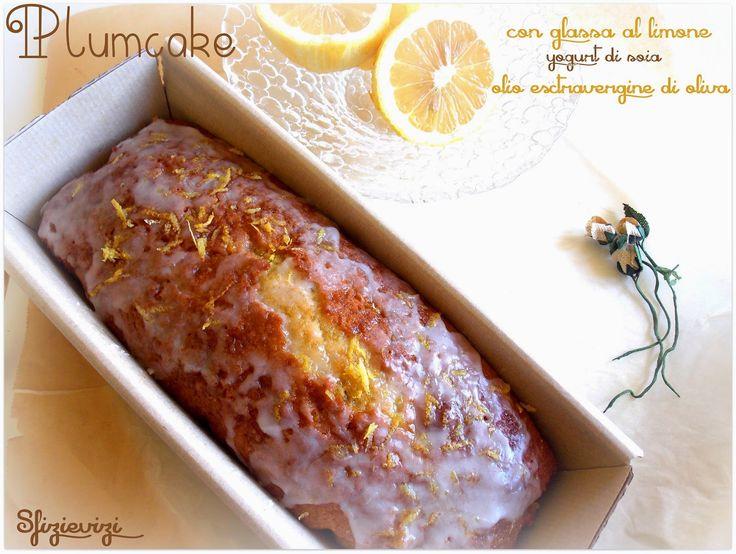 Sfizi & Vizi: Plumcake al limone con olio evo, yogurt di soia e ...