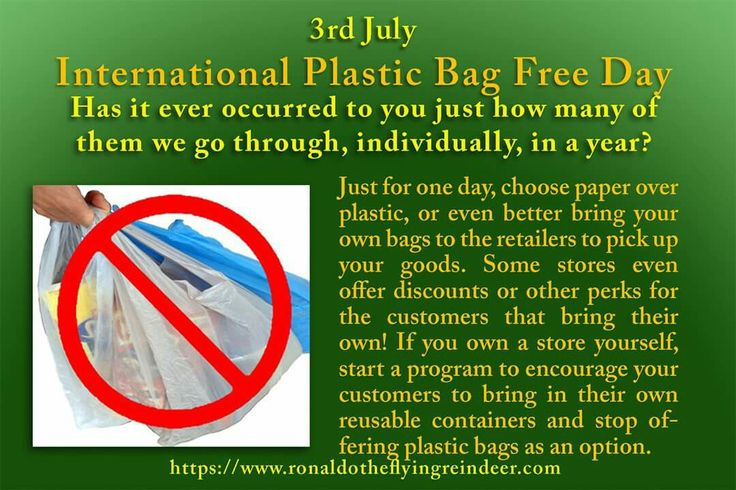 #today 3rd July is #InternationalPlasticBagFreeDay #NationalFriedClamDay #ChocolateWaferDay  Everyday millions of plastic bags get disposed of, and without active people like yourself getting involved, the future is going to be dealing with hundreds of millions of pounds of plastic bags clogging oceans, rivers, and the world at large. The problem has reached such proportions that what was once clean sand on the beaches of the world are now being found to be made of composites of natural…