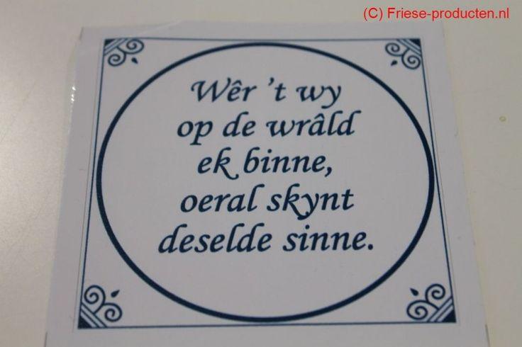 Friese spreuksticker wêr't wy op de wrâld ek binne - Spreuken artikelen - Diversen - friese-producten.nl