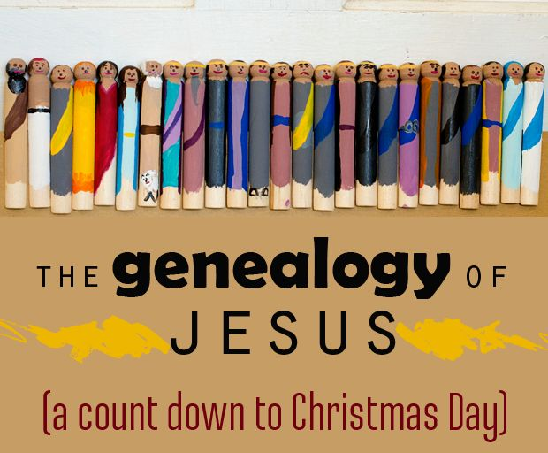 The Genealogy of Jesus - a Countdown to Christmas using one character each day from the genealogy of Jesus.