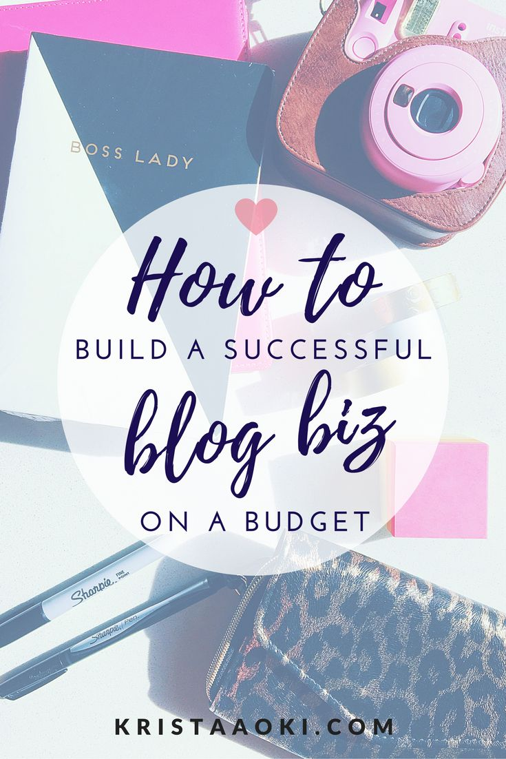 Build a Successful Blog on a Budget at krista aoki, a lifestyle and travel blog | free tools and resources for bloggers and entrepreneurs! blogging, small biz, growth, social media management, grow your blog, skyrocket blog traffic