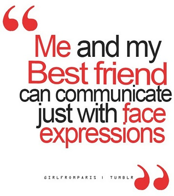 My Best Friend Always - This is true.   Weird... I always knew.