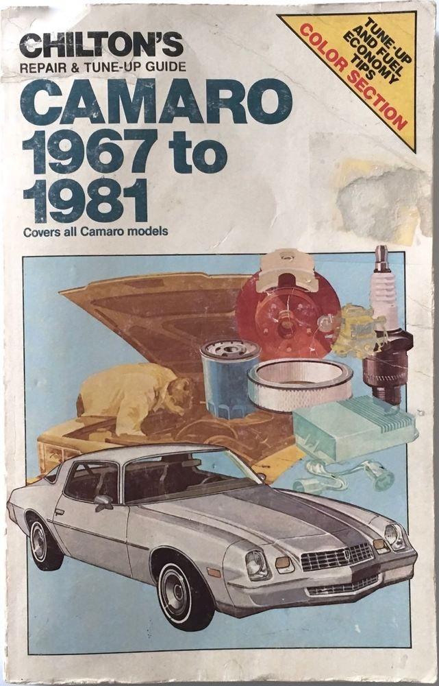 Chiltons Auto Repair Manual Camaro 19671981 Number 6735 Repair Manuals Repair Camaro