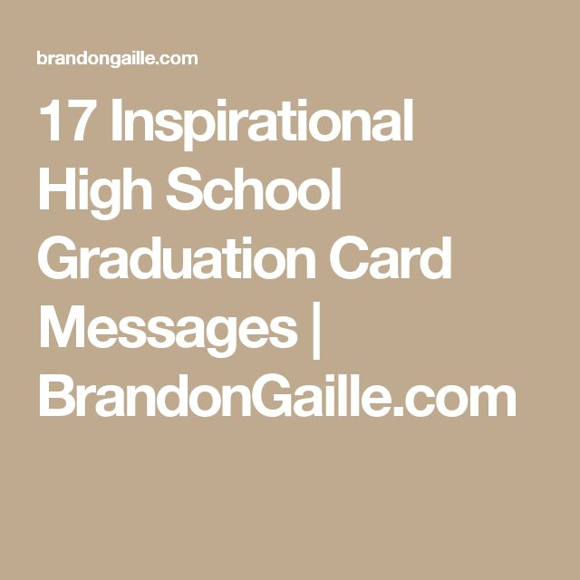 17 Inspirational High School Graduation Card Messages | BrandonGaille.com
