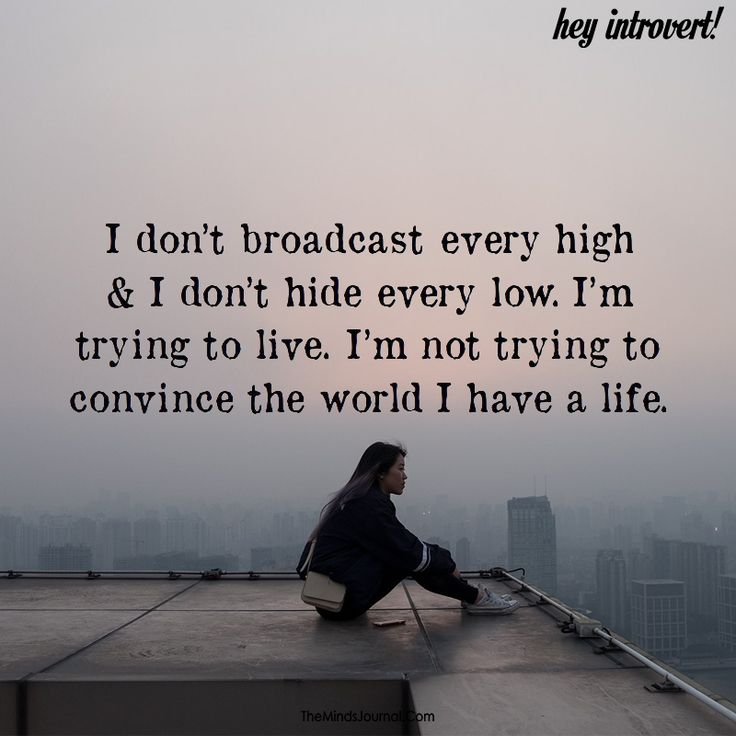 I don't broadcast every high - https://themindsjournal.com/dont-broadcast-every-high/