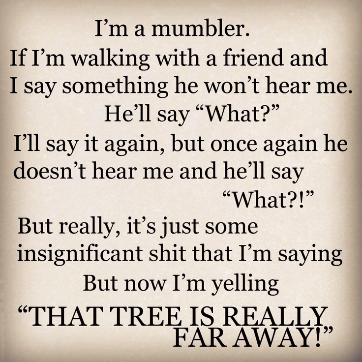 """THAT TREE IS FAR AWAY!"" - Mitch Hedberg"