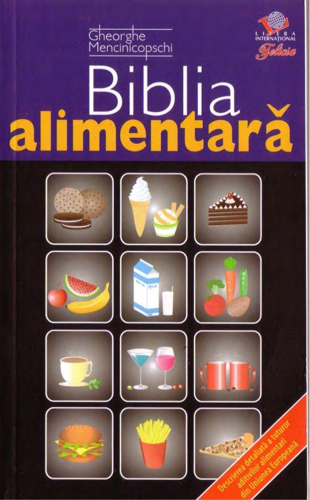 G.Mencinicopschi Biblia Alimentară
