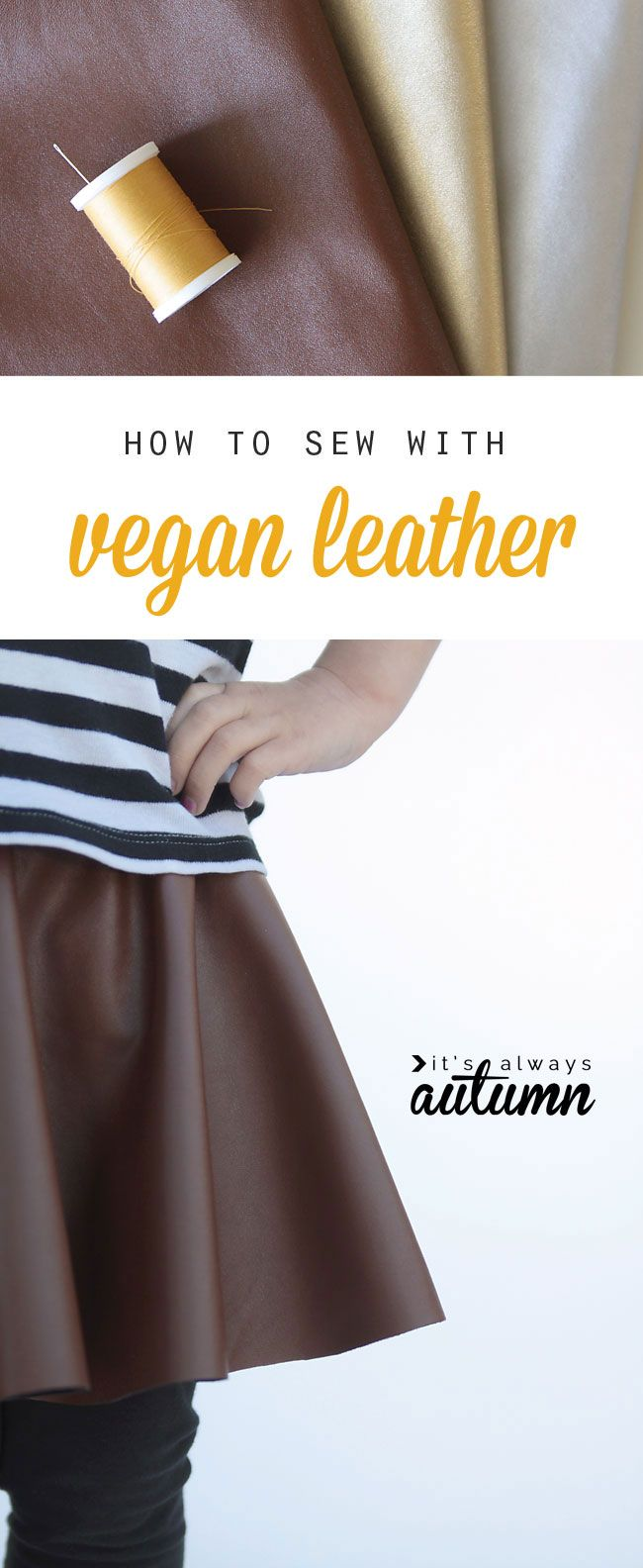 vegan leather - looks fun to sew with! everything you need to know about how to sew with faux vegan leather.