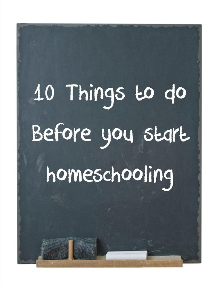 10 things to do before you start homeschooling