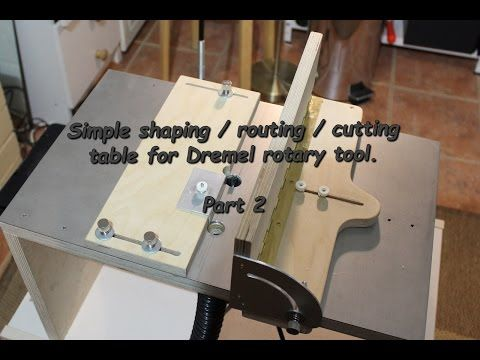 Simple and cheap cutting/ shaping / routing table for Dremel. Part 2/2 - YouTube                                                                                                                                                                                 More