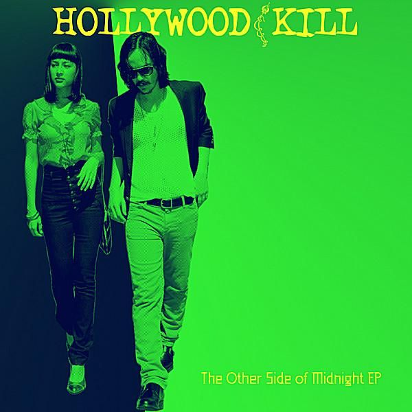 Hollywood Kill - Other Side Of