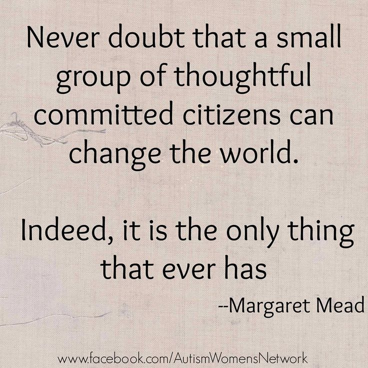 """how a small group of committed people can change the world """"never doubt that a small group of thoughtful, committed citizens can change the world indeed, it's the only thing that ever has,"""" goes the quotation usually attributed to the late anthropologist margaret mead today, huddled around conference tablesand hatching ambitious plans, relatively ."""