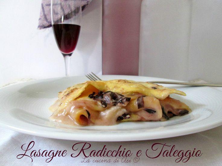 Buonissime lasagne radicchio taleggio: ecco la proposta di oggi una ricetta semplice e di stagione!Ricetta primo piatto al forno ricetta lasagne radicchio