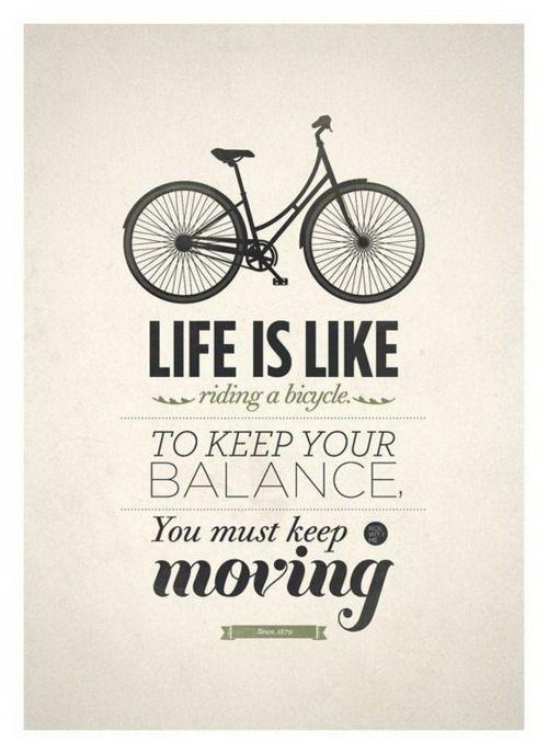 Life is like riding a bike