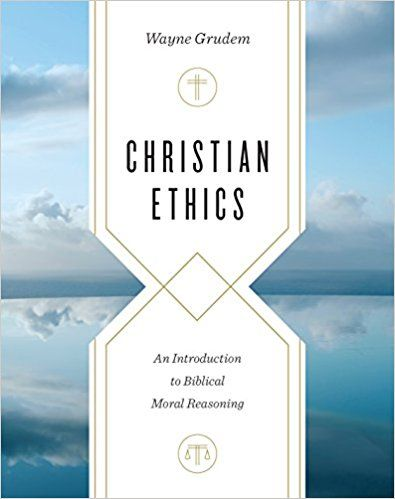 Pdf Download Christian Ethics An Introduction To Biblical Moral