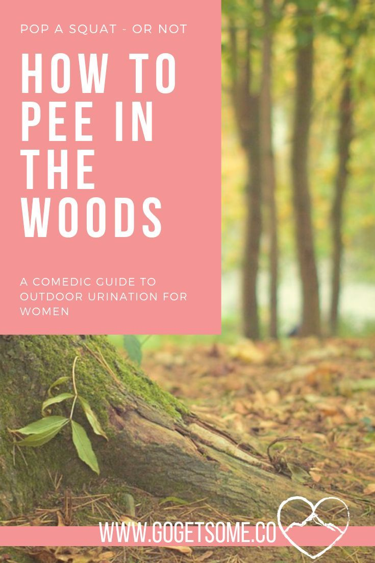 Whether You Re Looking To Get Creative With Your Outdoor Bathroom Etiquette Or You Just Want To Stop Peeing On Hiking Tips Backpacking Tips Camping And Hiking