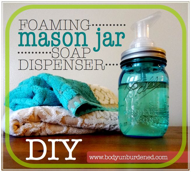 DIY foaming mason jar soap dispenser - Body Unburdened... little afraid about glasss meeting tile, I love the look though.