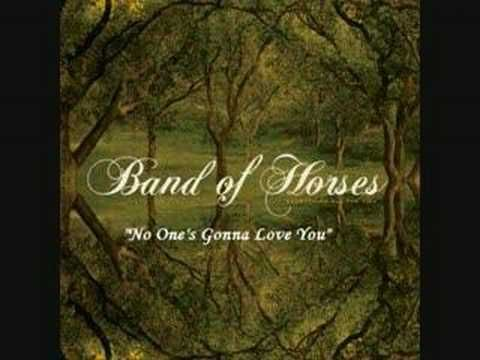 songs band of horses no one s gonna