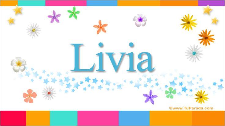 Livia, significado de Livia, nombre Livia, origen y significado de Livia, nombres para bebés. Origen de mi nombre Livia, qué significa mi nombre Livia.