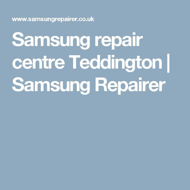 Samsung repair centre Teddington | Samsung Repairer