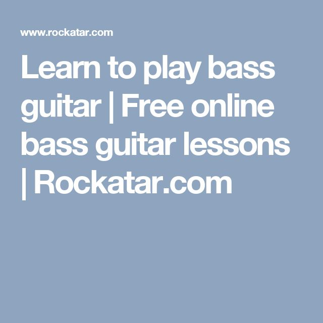 Learn to play bass guitar | Free online bass guitar lessons | Rockatar.com