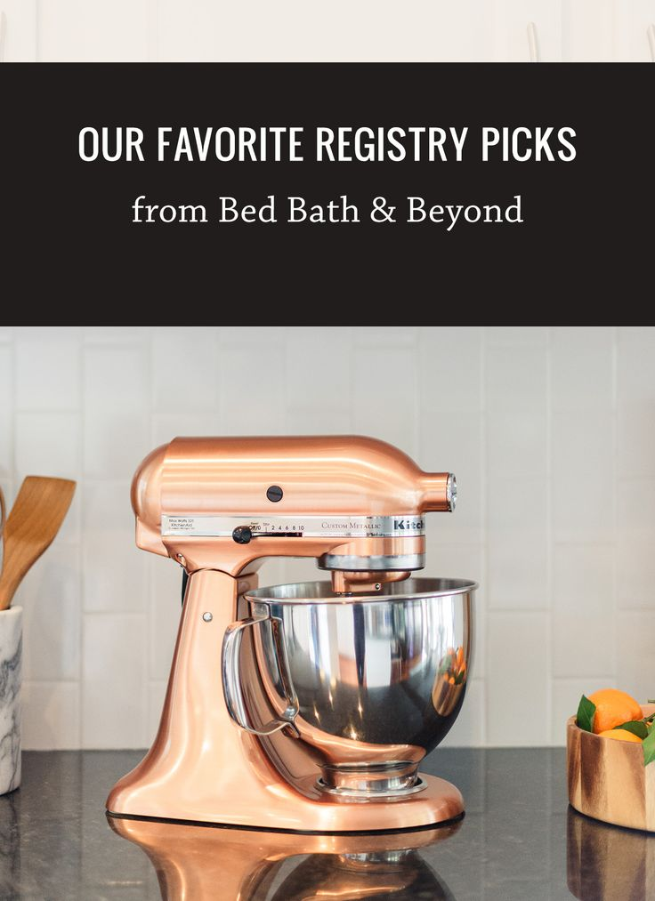 printable bridal registry list%0A Our Favorite Registry Picks from Bed Bath  u     Beyond